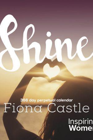 Inspiring Women Perpetual Calendar: Shine