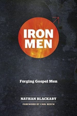 Iron Men - Forging Gospel Men