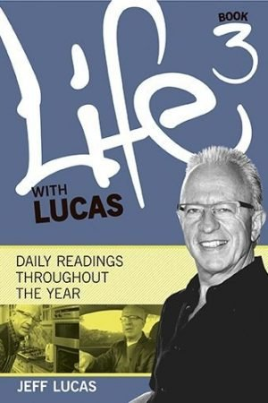 Life with Lucas: Book 3