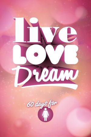 Live Love Dream
