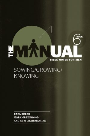 The Manual 6 - Sowing/Growing/Knowing