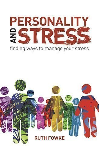 Personality and Stress Finding ways to manage your stress